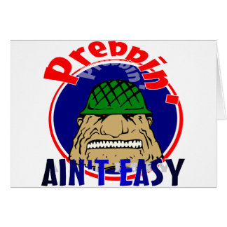 Preppin' Ain't Easy Card