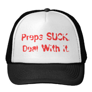 Preps SUCK. Deal With it. Cap