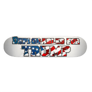PRES45 DEPLORABLES FOR TRUMP SKATEBOARD DECK