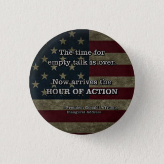 PRES45 HOUR OF ACTION 3 CM ROUND BADGE