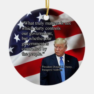 PRES45 WHAT TRULY MATTERS CERAMIC ORNAMENT