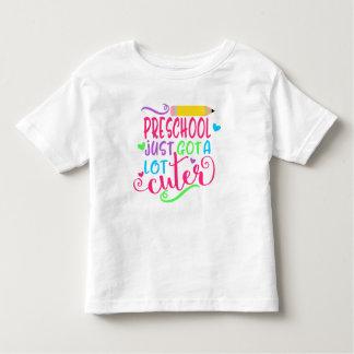 Preschool Just Got A Lot Cuter Back to School Toddler T-Shirt