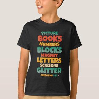 Preschool Life T-Shirt