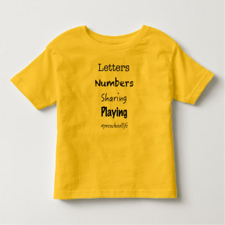 Preschool Life Toddler T-Shirt