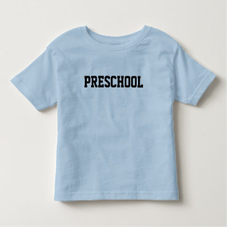 PRESCHOOL TODDLER T-Shirt
