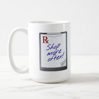 Prescription: Shop More Often Basic White Mug