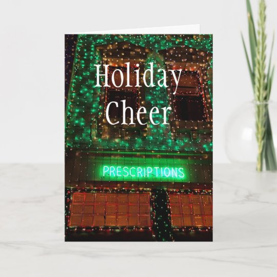 Prescriptions, Holiday Cheer Christmas Card