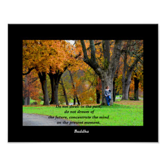 Present Moment - Buddha quote - art print