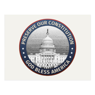 Preserve Our Constitution Postcard