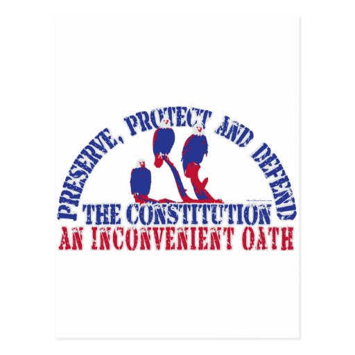 Preserve, Protect and Defend the Constitution Post Card