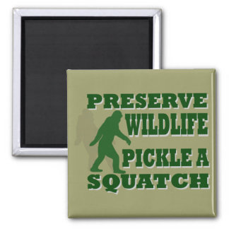 Preserve wildlife pickle a squatch refrigerator magnet
