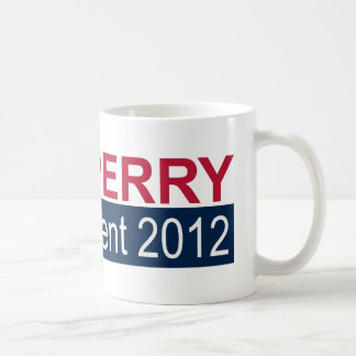 President 2012 Rick Perry Coffee Mug