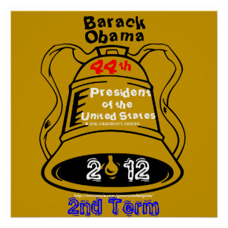 President Barack Obama Freedom Bell 2012 2nd Term Poster