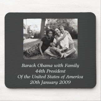 President Barack Obama with Family Mouse Pads