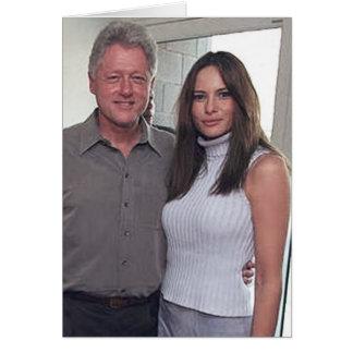 President Bill Clinton & Melania Trump Card