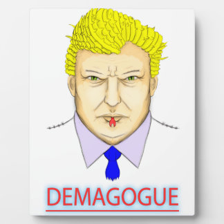 President Demagogue Plaque