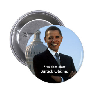 President Elect - Barack Obama Buton Pinback Button
