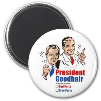 President Goodhair 6 Cm Round Magnet