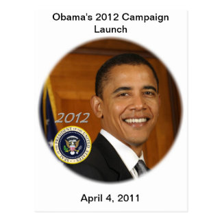 President Obama 2012 Campaign Launch Postcard