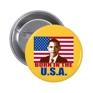 President Obama Born in the USA Products Button