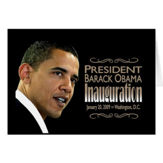 President Obama Inauguration Greeting Card