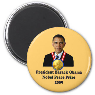 President Obama Nobel Peace Prize Winner 2009 Magnets