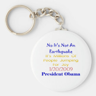 President Obama- Not An Earthquake Key Chains