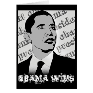 president obama - obama wins greeting card