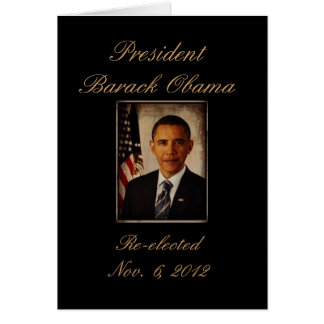 President Obama Reelected Quote Card