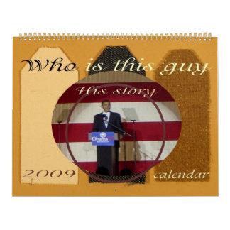President Obama SCRAPBOOK STORY 2009 Wall Calendars