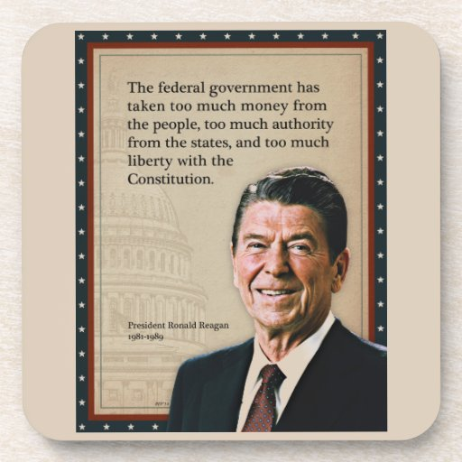 President Ronald Reagan Quote Drink Coaster