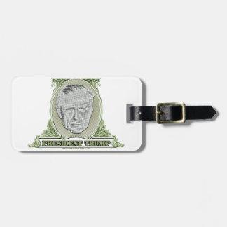 President Trump Dollar Luggage Tag