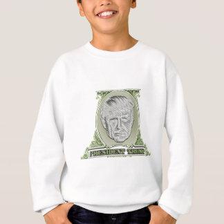 President Trump Dollar Sweatshirt