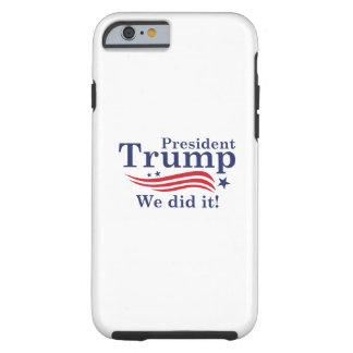 President Trump Tough iPhone 6 Case