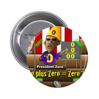 President Zero 6 Cm Round Badge