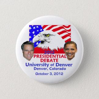 Presidential Debate 6 Cm Round Badge