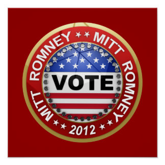 Presidential Election 2012 Mitt Romney Posters
