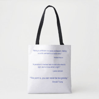 Presidential quote/ dump Trump Emoji Tote