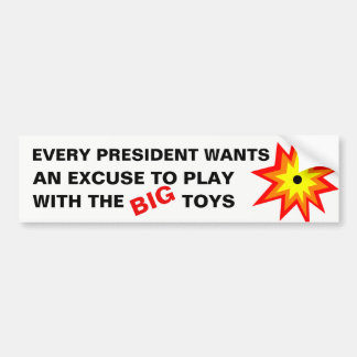 Presidents and Big Toys Bumper Sticker