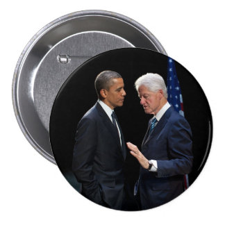 Presidents Barack Obama & Bill Clinton 7.5 Cm Round Badge