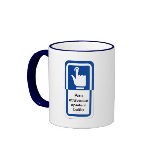 Press the Button to Cross, Brazil Traffic Sign Mug