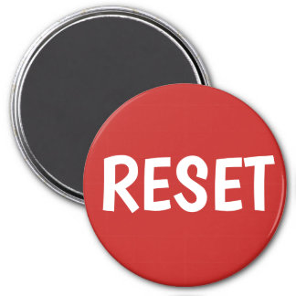 Press the Reset Button Magnet