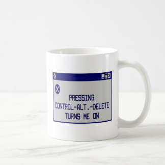 Pressing Ctrl-Alt-Del Turns Me On Coffee Mug