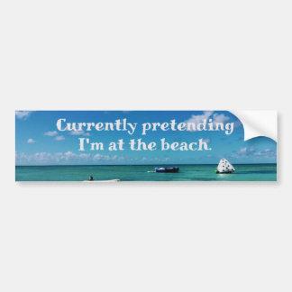 Pretending To be at Beach Humorous Ocean Bumper Sticker