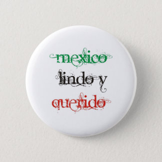 PRETTY AND WANTED MEXICO 6 CM ROUND BADGE