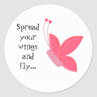 Pretty Butterfly with Saying Round Sticker