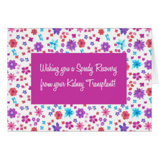 Pretty Floral Get Well from Kidney Transplant Card