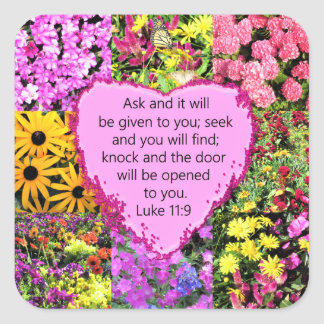 PRETTY FLORAL LUKE 11:9 SCRIPTURE DESIGN SQUARE STICKER