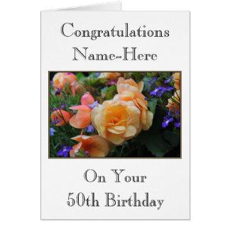 Pretty Flowers, Custom Name 50th Birthday Card. Greeting Card