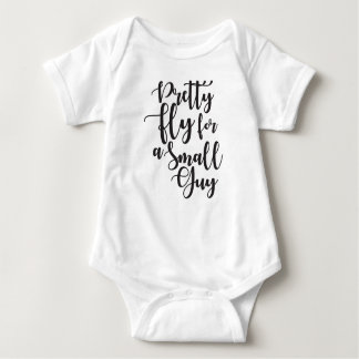 Pretty Fly for a Small Guy Baby Bodysuit